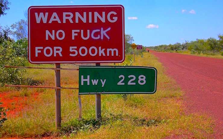 Funny Road Sign -  Stuart Highway Northern Territory Australia