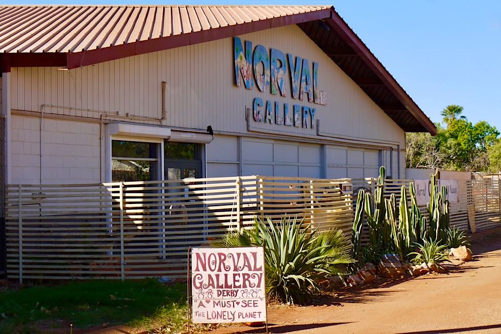 Norval Gallery in Derby - Außenansicht der Galerie - Kimberley - Western Australia