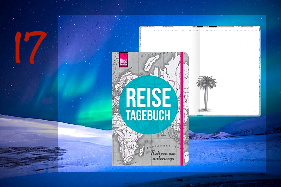 Adventskalender Gewinnspiel 2017 - Passenger On Earth #17: Reisetagebuch von Reise Know-How